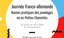 Journée Franco - Allemande : les bonnes pratiques des jumelages en ex-Poitou-Charentes