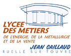 LYCEE DES METIERS JEAN CAILLAUD
